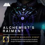 alchemist raiment destiny taken king